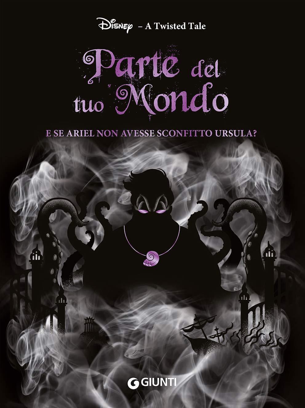 A Twisted Tale: Parte del tuo Mondo La Sirenetta copertina italiana