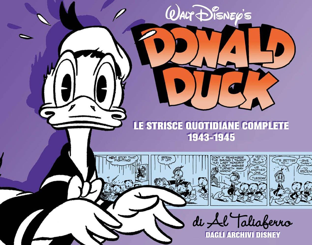 Le strisce quotidiane complete di Al Taliaferro 1943-1945 Paperino Lucca Changes 2020 novità Disney Panini Comics