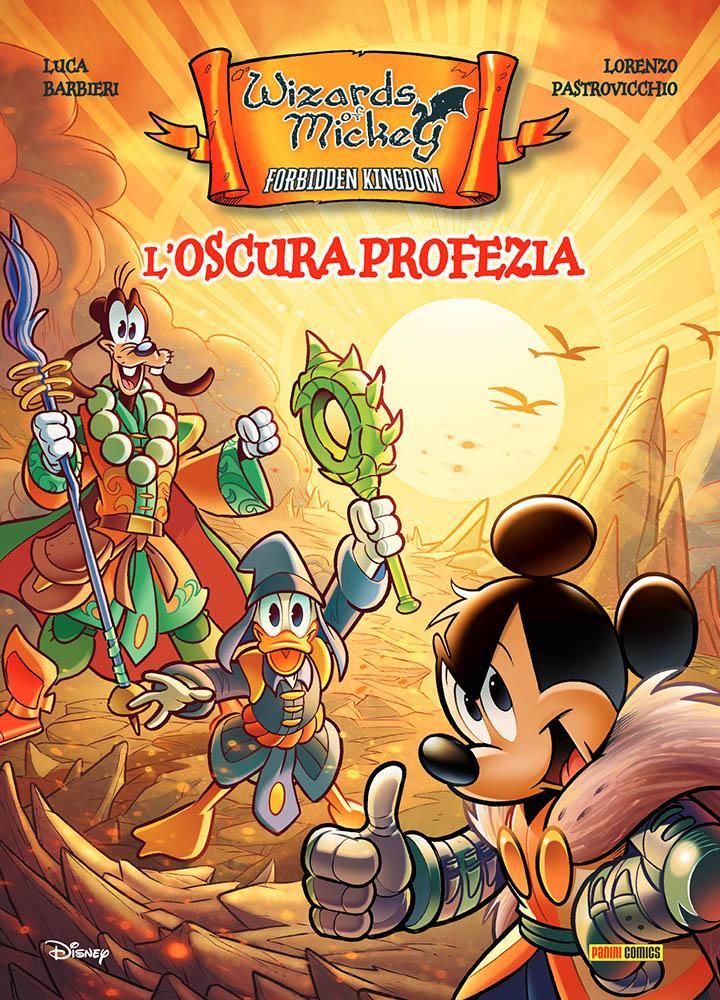 Wizards of Mickey: l'oscura profezia Lucca Changes 2020 novità Disney Panini Comics