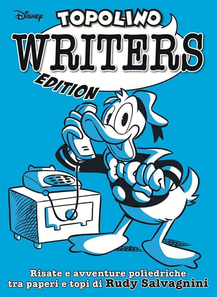Topolino Writers Edtion Lucca Changes 2020 novità Disney Panini Comics