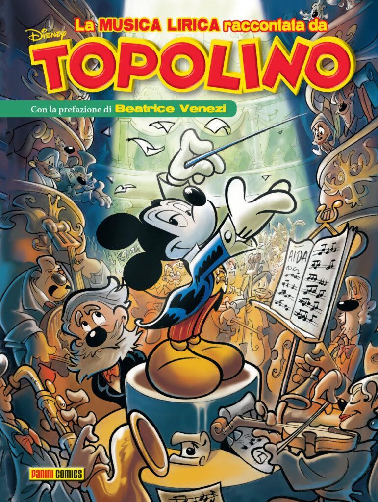 La copertina del volume La musica lirica raccontata da Topolino.