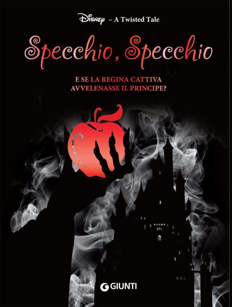 La copertina del libro A Twisted Tale Specchio, specchio dedicato a Biancaneve e i sette nani.