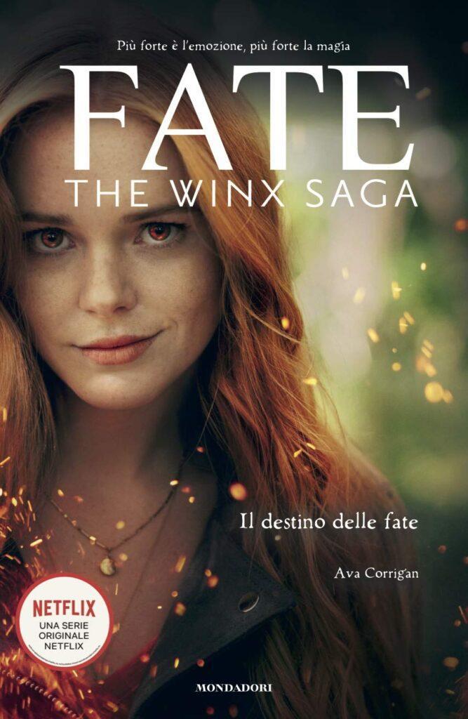 Fate Winx Saga libro ufficiale ispirato alla serie Netflix in arrivo a febbraio in libreria