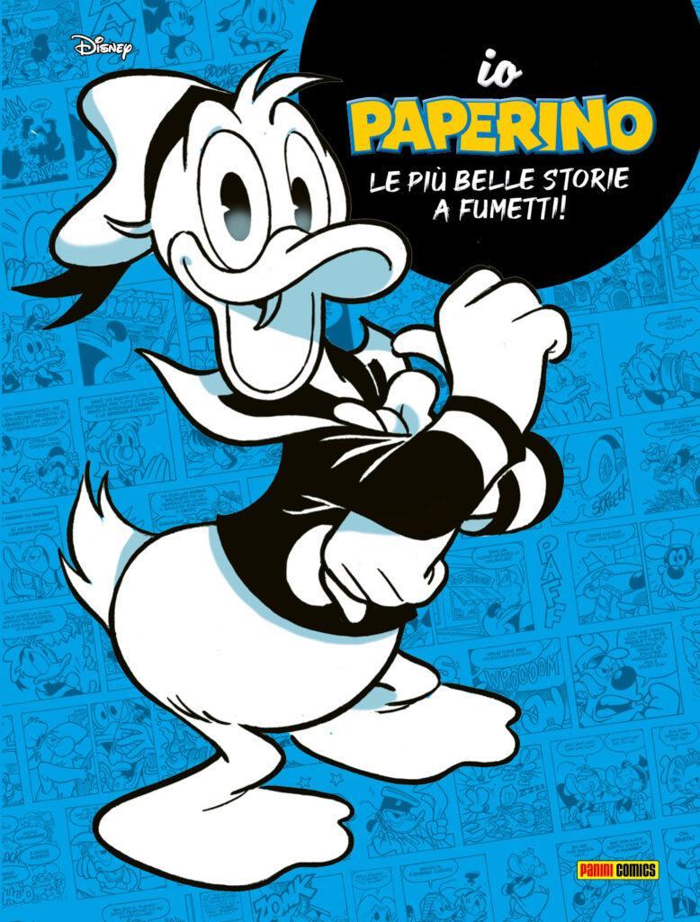 La cover di Io Paperino, disponibile in libreria per Panini Comics.